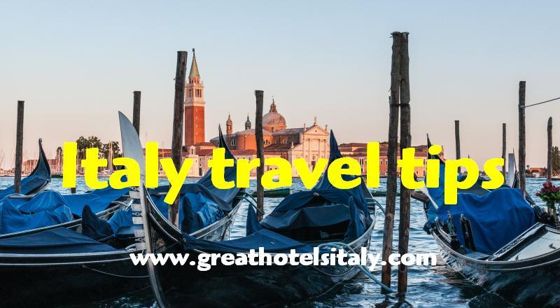 Italy travel tips information